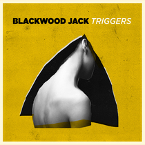 Triggers by Blackwood Jack