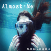 Almost Me by Annika Andersson