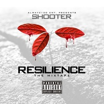Resilience by Shooter