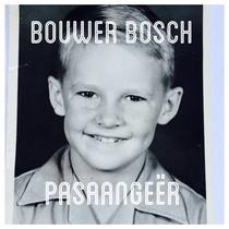 Pasaangeër by Bouwer Bosch
