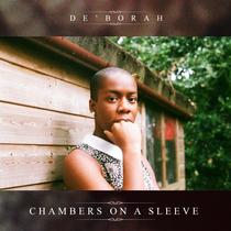 Chambers on a Sleeve by De'Borah