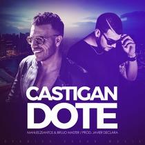 Castigandote (feat. Brujo Master) by Manuel2Santos