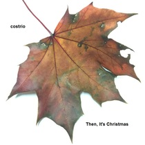 Then It's Christmas by Costrio