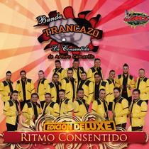 Ritmo Consentido (Edición Deluxe) by Banda Trancazo