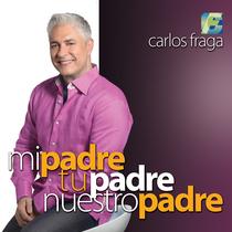 Mi padre, tu padre, nuestro padre by Carlos Fraga