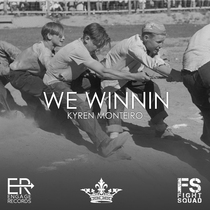 We Winnin by Kyren Monteiro