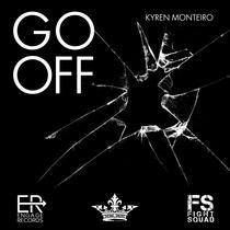 Go Off by Kyren Monteiro