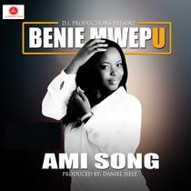 Ami Song by Benie Mwepu