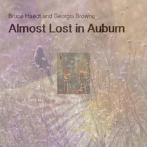 Almost Lost in Auburn by Bruce Haedt & Georgia Browne