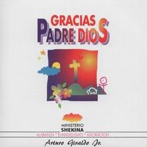 Gracias Padre Dios by Arturo Giraldo