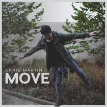 Move by Chris Martin