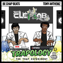 Trapology by Be Chap & Tony Anthemz