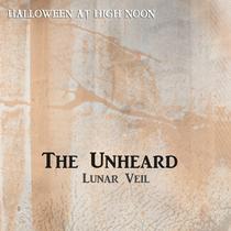 The Unheard by Lunar Veil