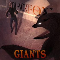 Giants by Black Fox Trio