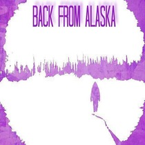 Back From Alaska by Chuck Frost