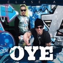 Oye by Clase-A