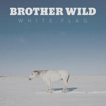 White Flag by Brother Wild