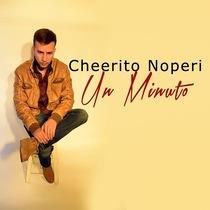 Un Minuto by Cheerito Noperi