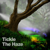 Tickle the Haze by DB