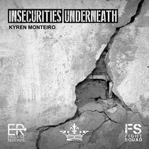 Insecurities Underneath by Kyren Monteiro