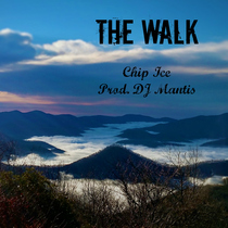 The Walk by Chip Ice