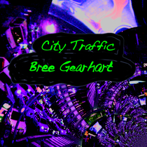 City Traffic by Bree Gearhart