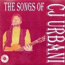 The Songs of CJ Urbani by CJ Urbani