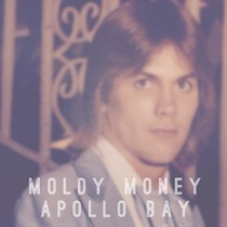 Moldy Money by Apollo Bay