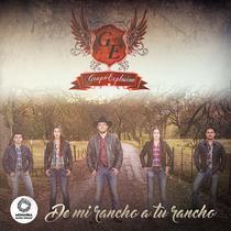 De Mi Rancho a Tu Rancho by Grupo Explosion