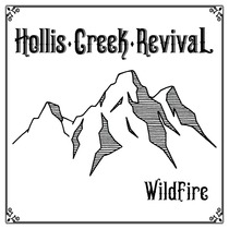 Wildfire by Hollis Creek Revival