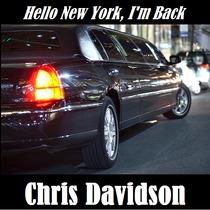 Hello New York, I'm Back by Chris Davidson