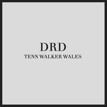 DRD by Tenn Walker Wales