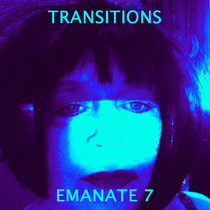 Transitions by Emanate 7