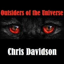 Outsiders of the Universe by Chris Davidson