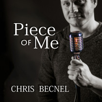 Piece of Me by Chris Becnel