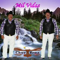Mil Vidas by Chuy Vega
