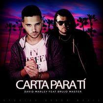 Carta para tí (feat. Brujo Master) by David Marley