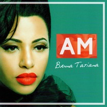 AM by Bruna Tatiana