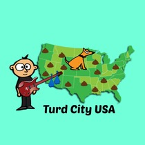 Turd City USA by Chad Logan