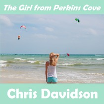 The Girl from Perkins Cove by Chris Davidson