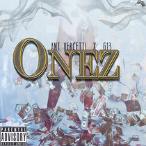 Onez by Ant Vercetti & G13