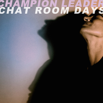 Chat Room Days by Champion Leader