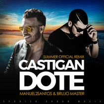 Castigandote (feat. Brujo Master) [Summer Official Remix] by Manuel2Santos