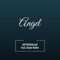 Angel (feat. Diane Koller) by Jeff Hildebrandt