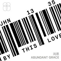 By This Love by Abundant Grace