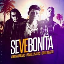 Se Ve Bonita (feat. Manuel2Santos & Brujo Master) by Adrian Andrades