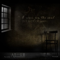 A Room for the Soul (Dark Corners Lit Spaces) by AJ Lopez-Mandujano