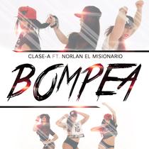 Bompea (feat. Norlan 'El Misionario') by Clase-A