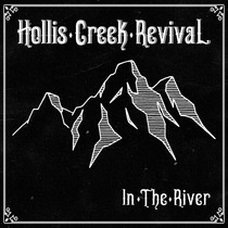 In the River by Hollis Creek Revival