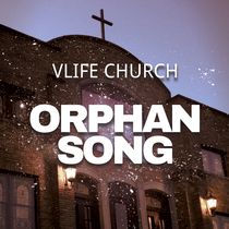 Orphan Song (feat. Aiva Jenkins) by Vlife Worship